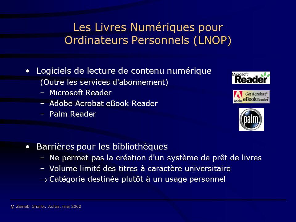 Logiciels de lecture de contenu numérique (Outre les services d'abonnement) –Microsoft Reader –Adobe Acrobat eBook Reader –Palm Reader Barrières pour