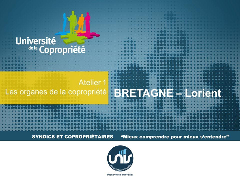 BRETAGNE – Lorient Atelier 1 Les organes de la copropriété