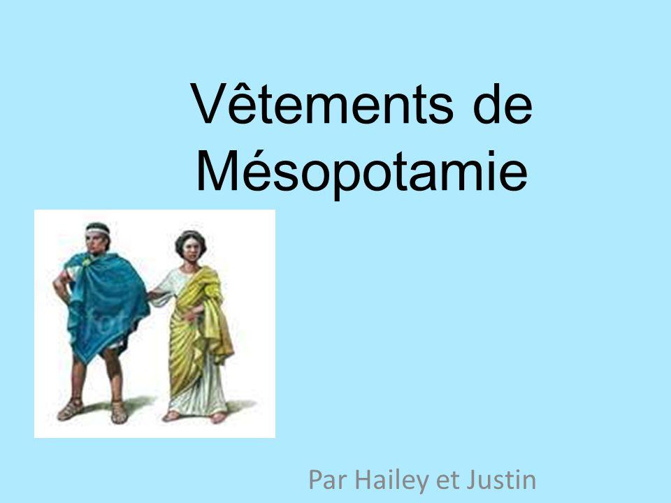 Vêtements de Mésopotamie Par Hailey et Justin