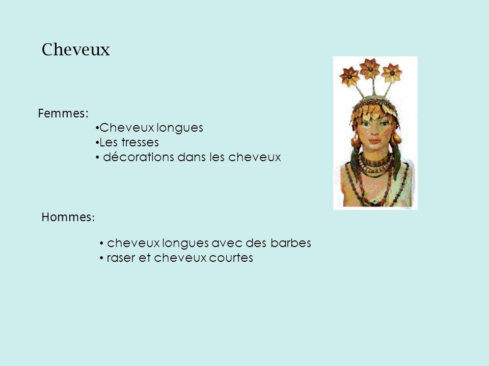 Bijoux : Les hommes et femmes portaient les colliers et boucle doreilles.