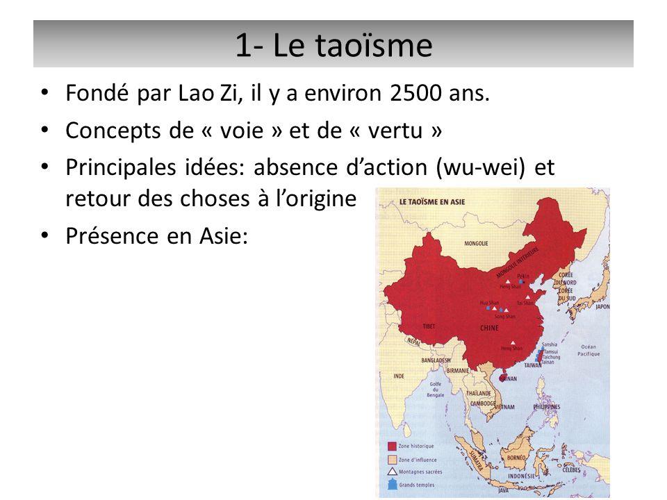 Fondé par Lao Zi, il y a environ 2500 ans. Concepts de « voie » et de « vertu » Principales idées: absence daction (wu-wei) et retour des choses à lor