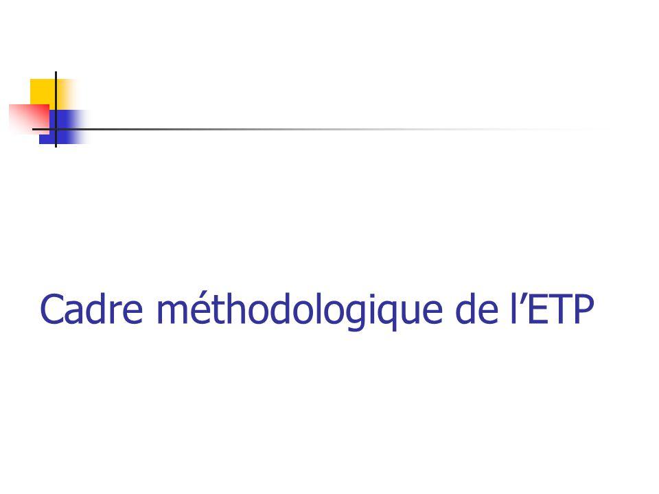 Cadre méthodologique de lETP