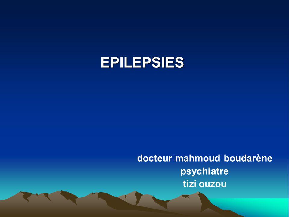 EPILEPSIES docteur mahmoud boudarène psychiatre tizi ouzou