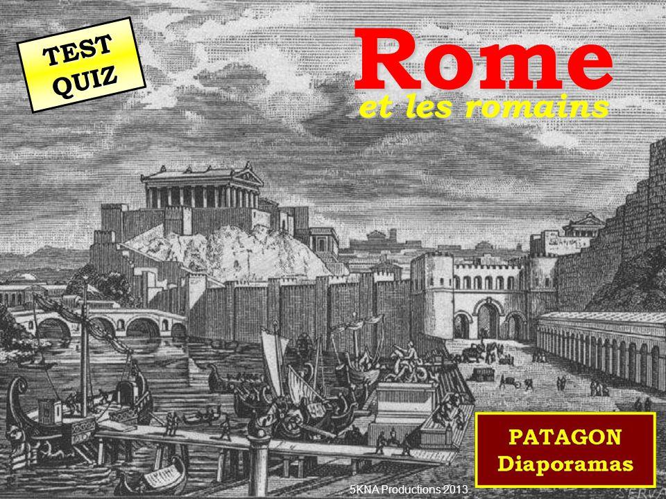 Rome et les romains 5KNA Productions 2013 TEST QUIZ