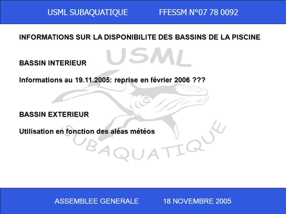 ASSEMBLEE GENERALE 18 NOVEMBRE 2005 USML SUBAQUATIQUE FFESSM N°07 78 0092