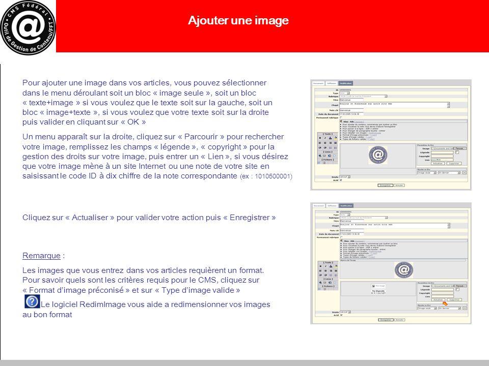 Ajouter une image Pour ajouter une image dans vos articles, vous pouvez sélectionner dans le menu déroulant soit un bloc « image seule », soit un bloc