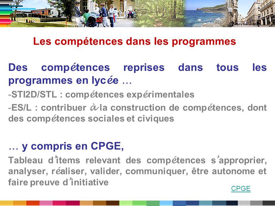 Des comp é tences reprises dans tous les programmes en lyc é e … -STI2D/STL : comp é tences exp é rimentales -ES/L : contribuer à la construction de c