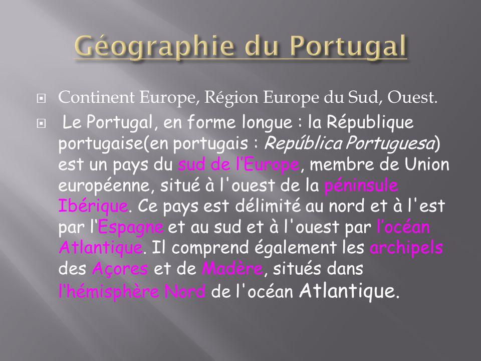 Continent Europe, Région Europe du Sud, Ouest.
