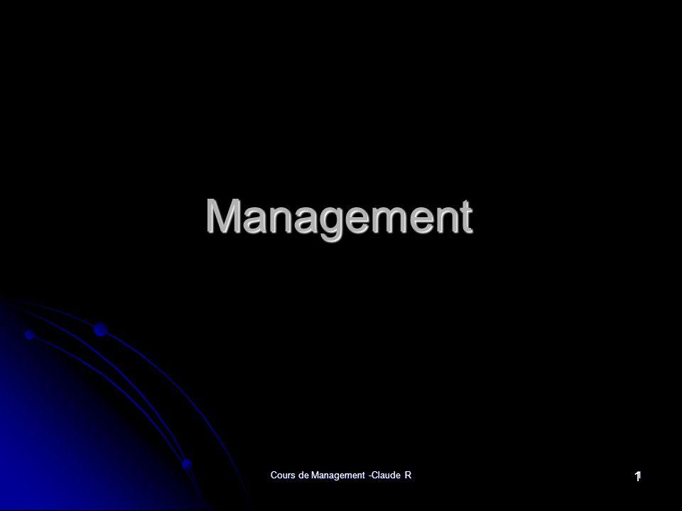 Cours de Management -Claude R1 Management 1