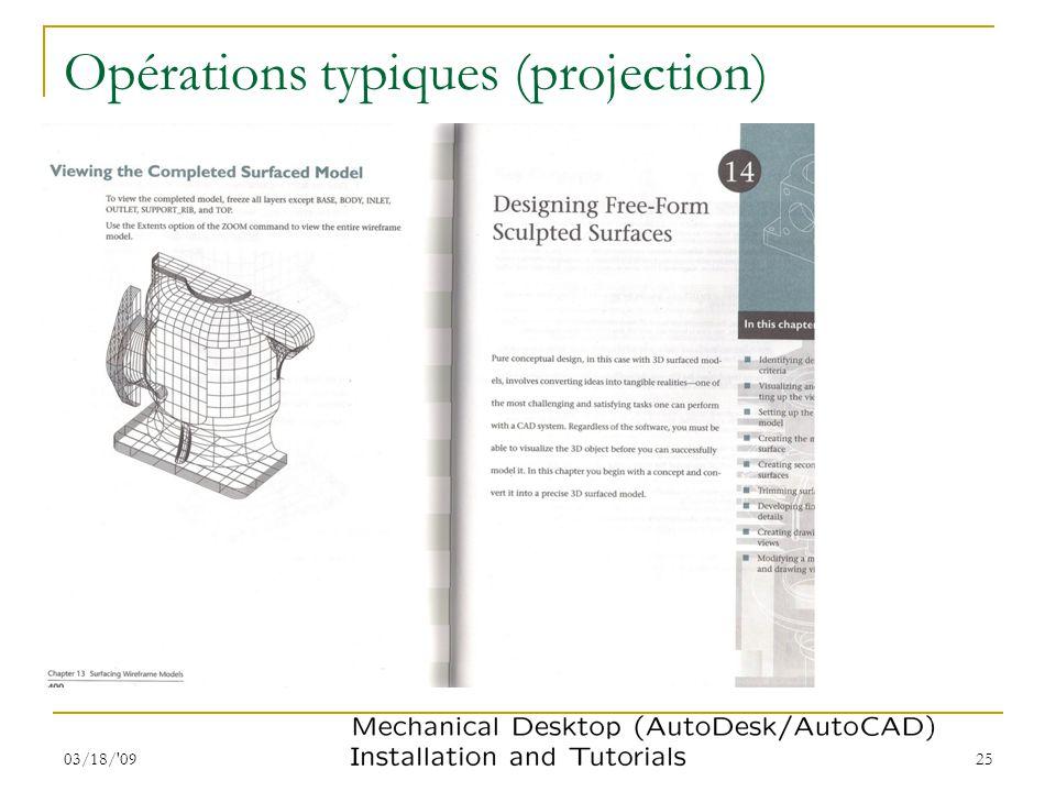 03/18/'09 Modélisation de solides I 25 Opérations typiques (projection)