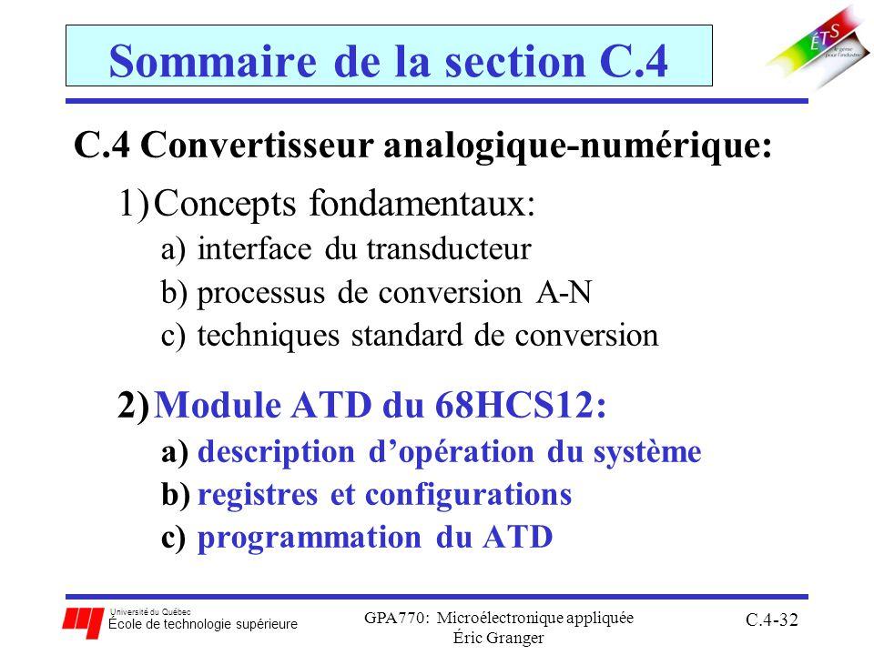 Université du Québec École de technologie supérieure GPA770: Microélectronique appliquée Éric Granger C.4-32 Sommaire de la section C.4 C.4 Convertiss