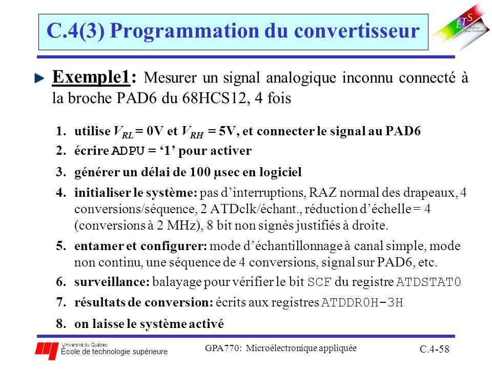 Université du Québec École de technologie supérieure GPA770: Microélectronique appliquée C.4-58 C.4(3) Programmation du convertisseur Exemple1: Mesure