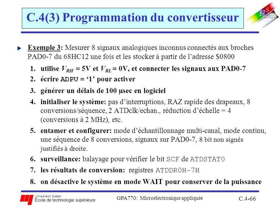 Université du Québec École de technologie supérieure GPA770: Microélectronique appliquée C.4-66 C.4(3) Programmation du convertisseur Exemple 3: Mesur