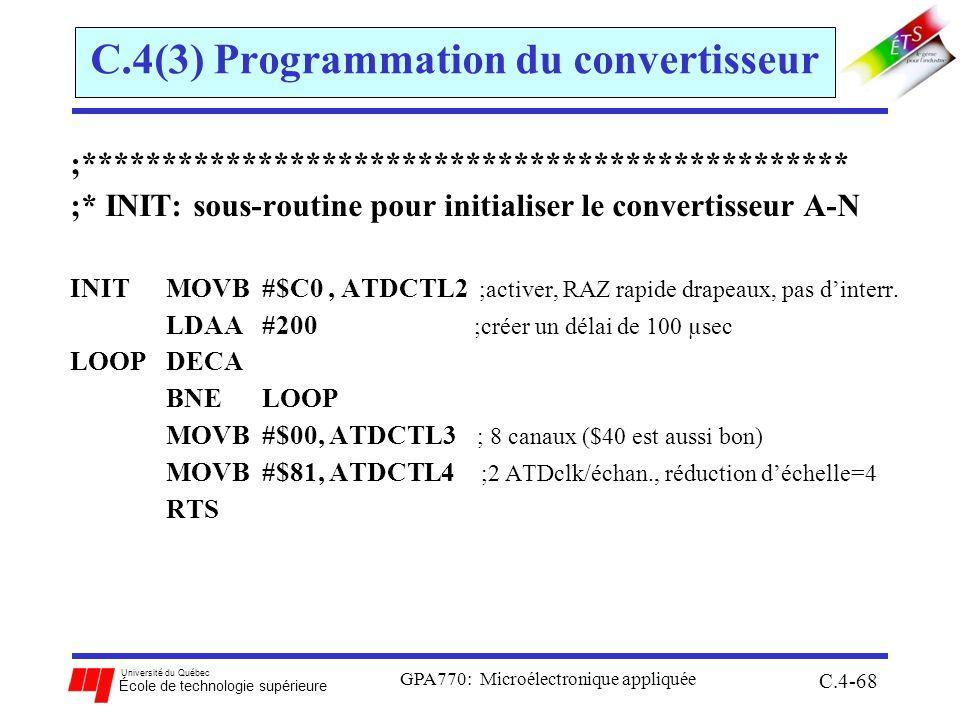 Université du Québec École de technologie supérieure GPA770: Microélectronique appliquée C.4-68 C.4(3) Programmation du convertisseur ;***************