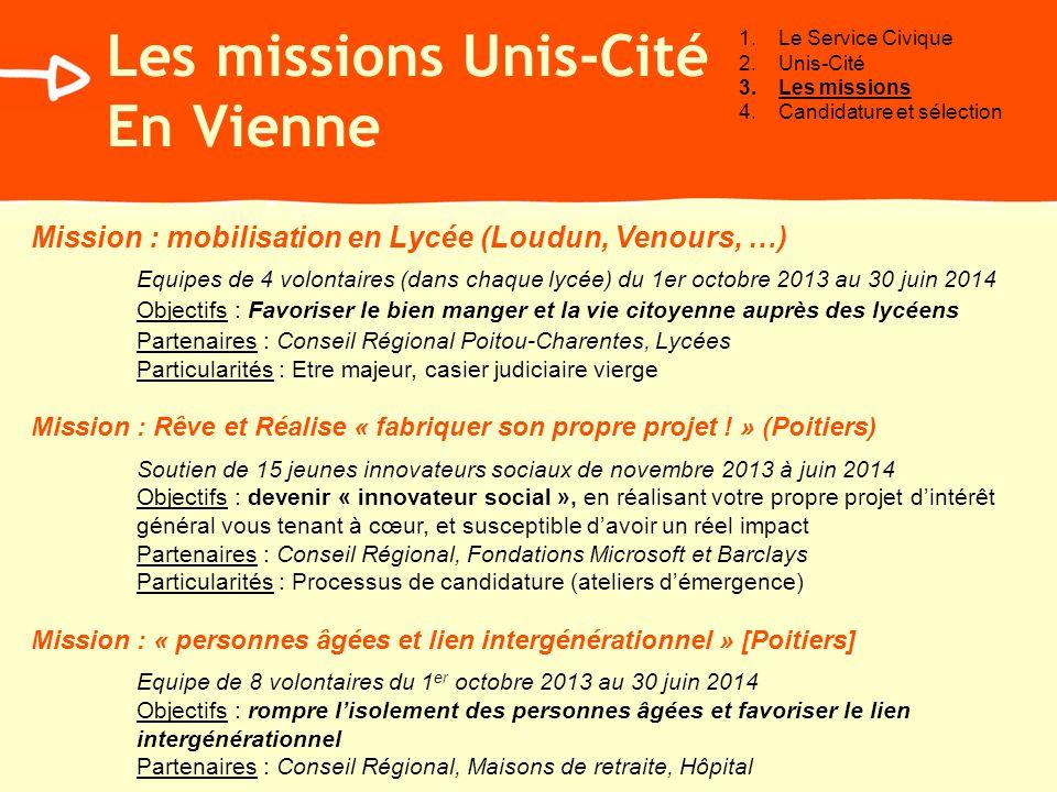 Mission : mobilisation en Lycée (Loudun, Venours, …) Equipes de 4 volontaires (dans chaque lycée) du 1er octobre 2013 au 30 juin 2014 Objectifs : Favo