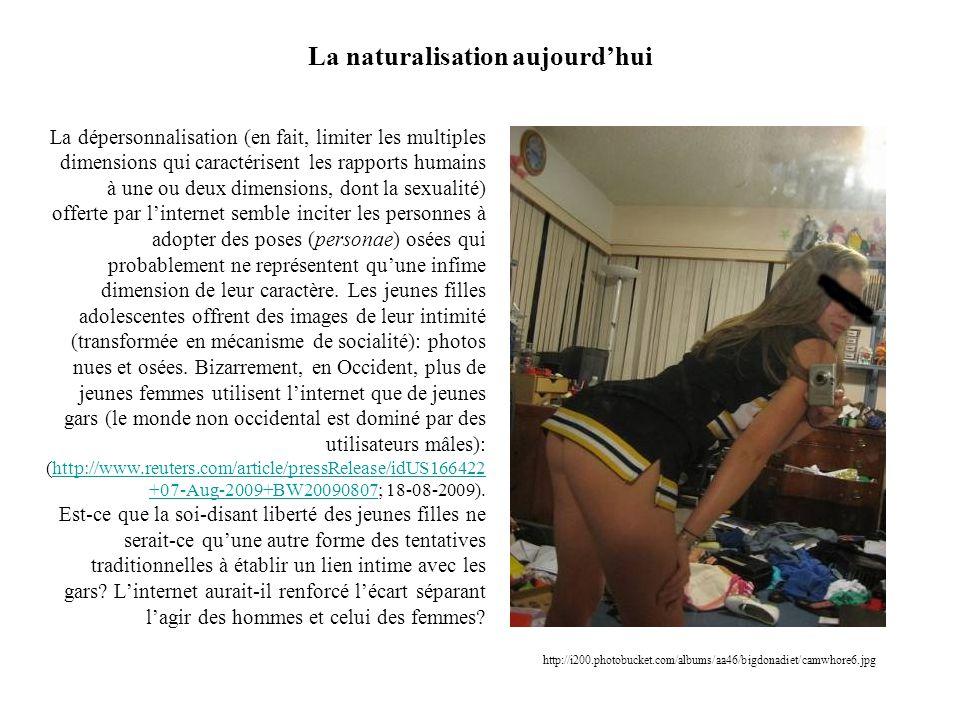 La naturalisation aujourdhui La dépersonnalisation (en fait, limiter les multiples dimensions qui caractérisent les rapports humains à une ou deux dim