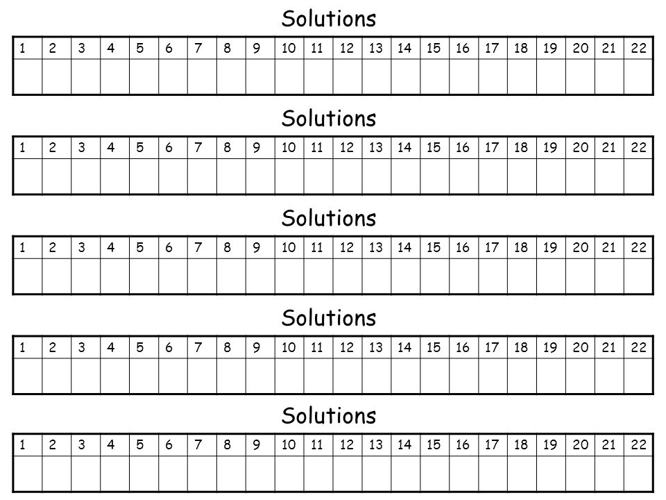 Solutions 12345678910111213141516171819202122 Solutions 12345678910111213141516171819202122 Solutions 12345678910111213141516171819202122 Solutions 12