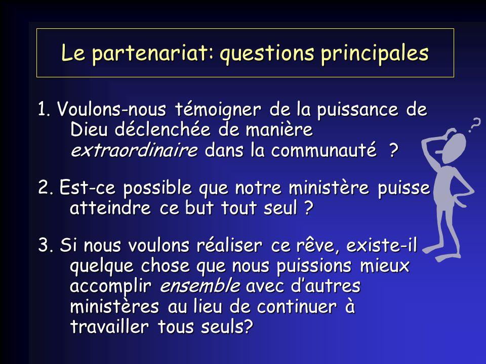 Le partenariat: questions principales 1.