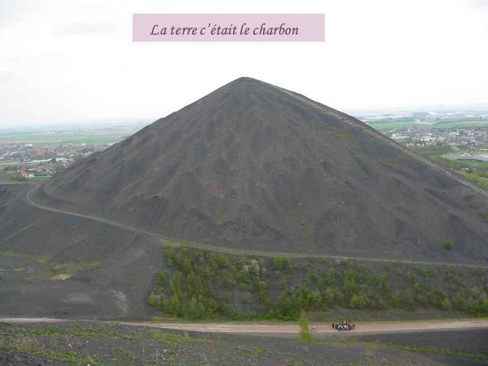 La terre cétait le charbon