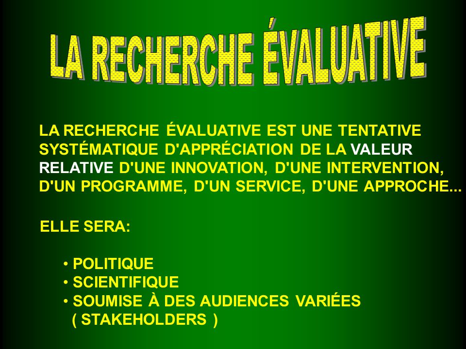 L ÉVALUATION FORMATIVE VISE L AMÉLIORATION DU PROGRAMME INFORME SUR LA GESTION, LE DÉVELOPPMENT LES PROCESSUS, LES CHANGEMENTS À APPORTER L ÉVALUATION SOMMATIVE SE CONCENTRE SUR LES RÉSULTATS, L EFFICACITÉ ET L EFFICIENCEDU PROGRAMME ( EFFETS ET IMPACTS ) APPUIE DES DÉCISIONS RELATIVES À LA CONTINUITÉ, L EXPANSION, LA RÉDUCTION OU LE FINANCEMENT