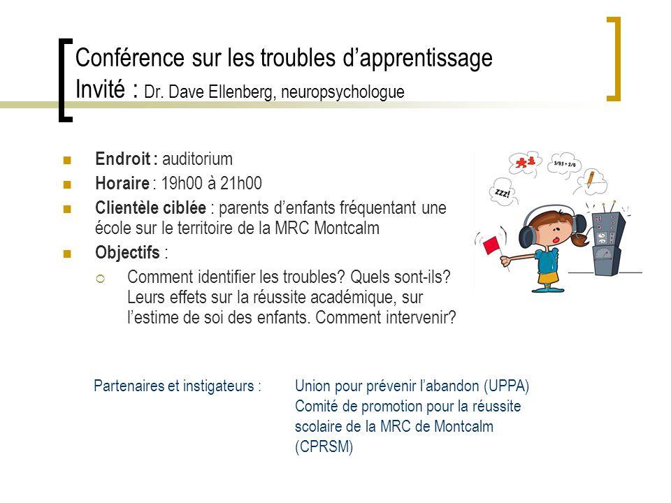 Conférence sur les troubles dapprentissage Invité : Dr.