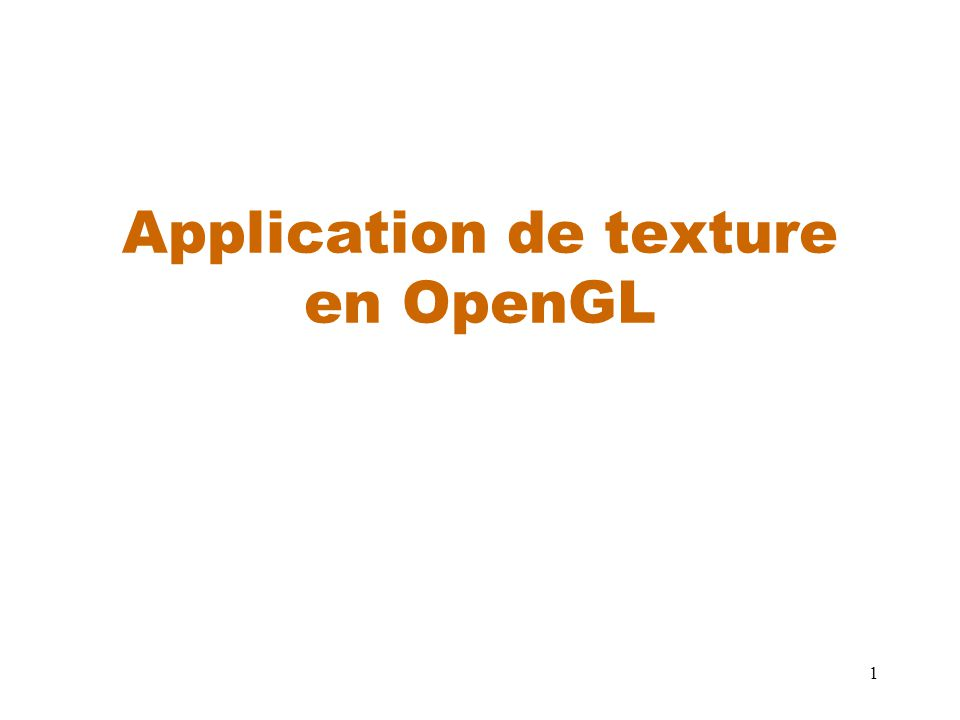 1 Application de texture en OpenGL