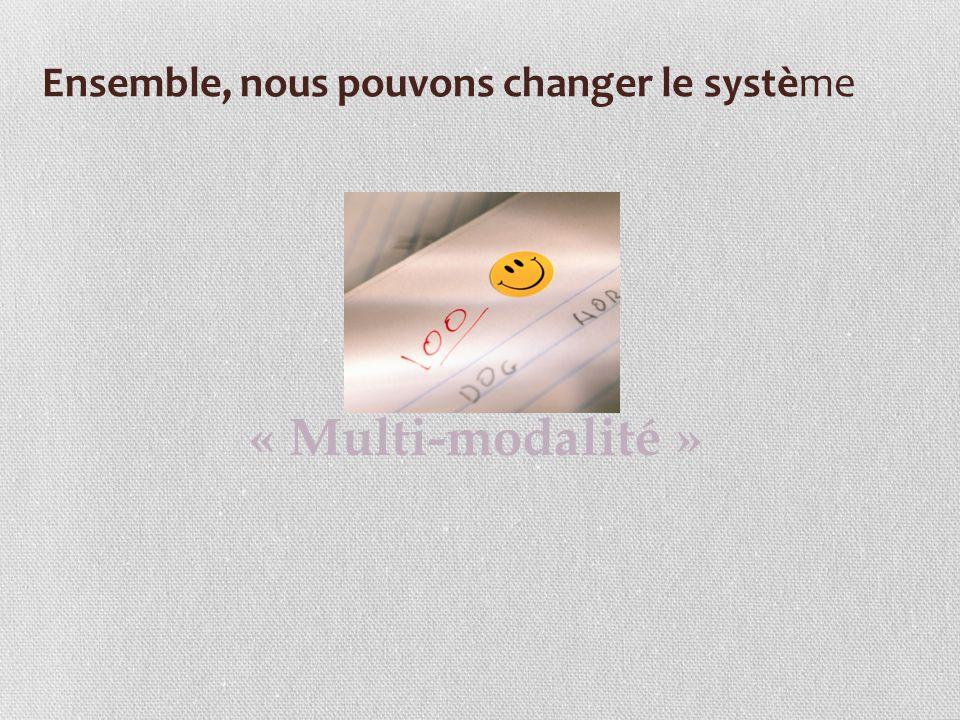Ensemble, nous pouvons changer le système « Multi-modalité »