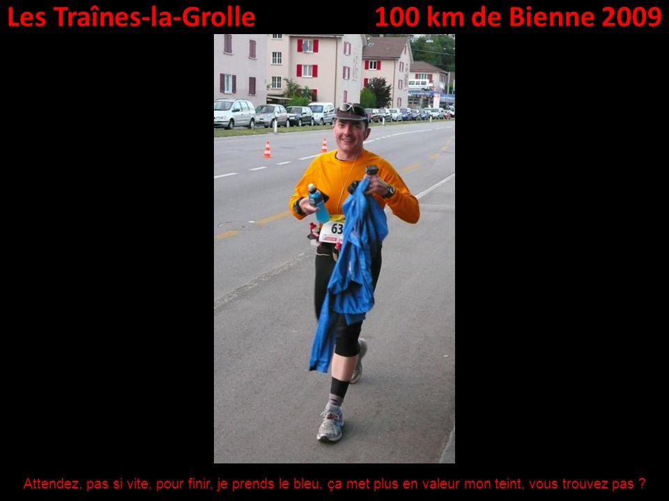 Les Traînes-la-Grolle100 km de Bienne 2009 Attendez, pas si vite, pour finir, je prends le bleu, ça met plus en valeur mon teint, vous trouvez pas ?