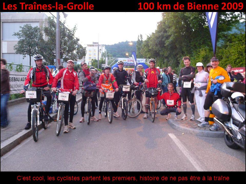 Les Traînes-la-Grolle100 km de Bienne 2009 Cest cool, les cyclistes partent les premiers, histoire de ne pas être à la traîne