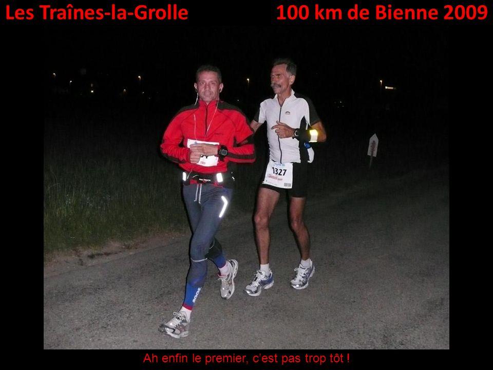 Les Traînes-la-Grolle100 km de Bienne 2009 Ah enfin le premier, cest pas trop tôt !