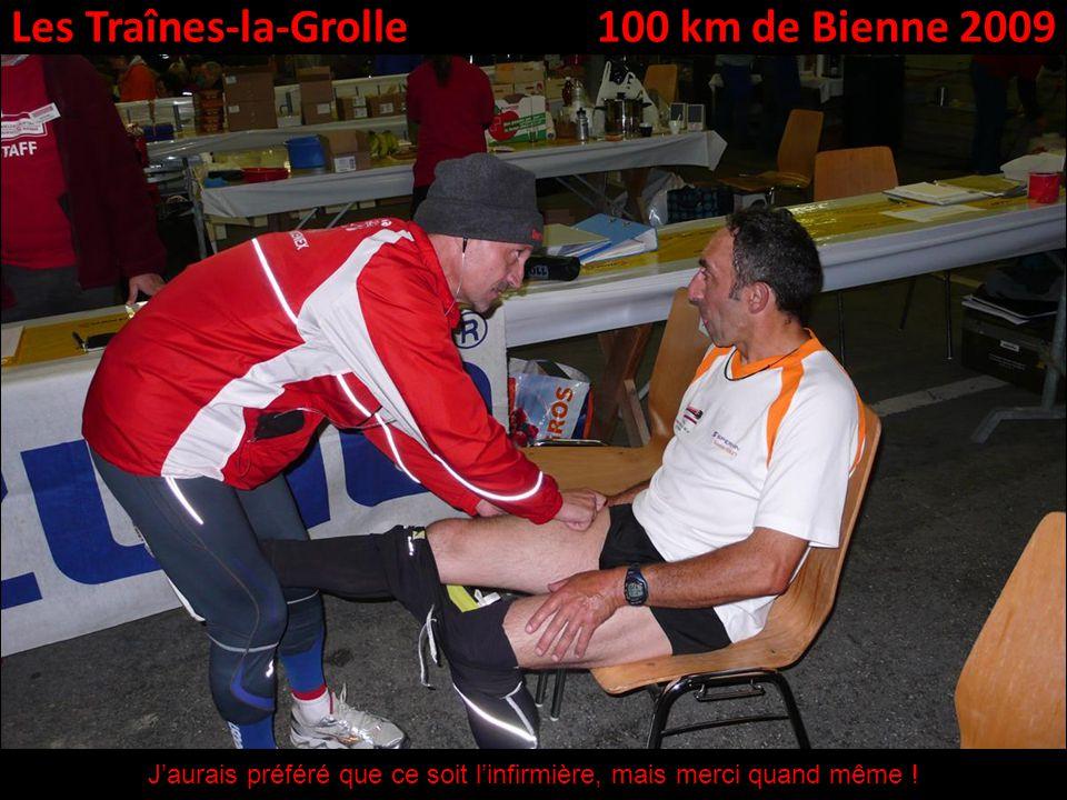 Les Traînes-la-Grolle100 km de Bienne 2009 Jaurais préféré que ce soit linfirmière, mais merci quand même !