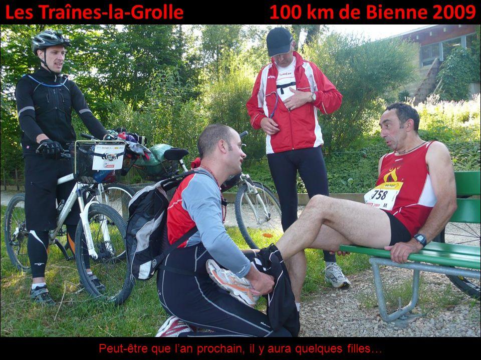 Les Traînes-la-Grolle100 km de Bienne 2009 Peut-être que lan prochain, il y aura quelques filles…