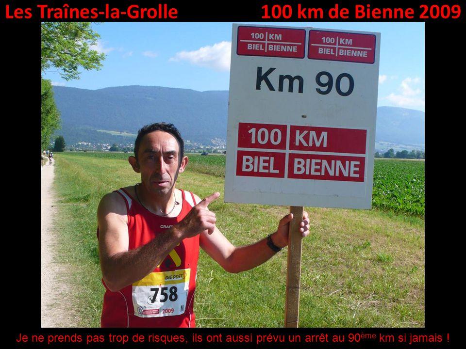 Les Traînes-la-Grolle100 km de Bienne 2009 Je ne prends pas trop de risques, ils ont aussi prévu un arrêt au 90 ème km si jamais !