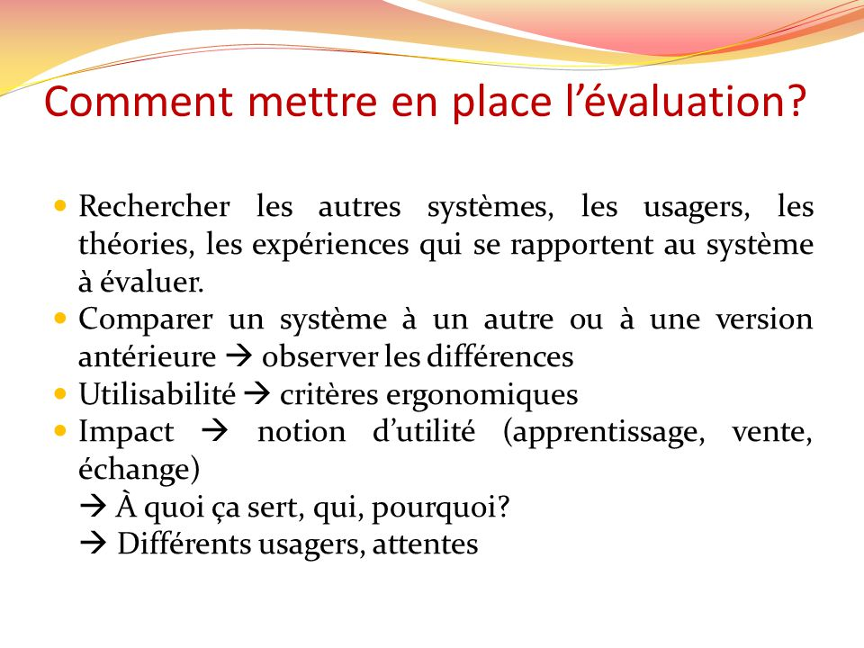 Comment mettre en place lévaluation.