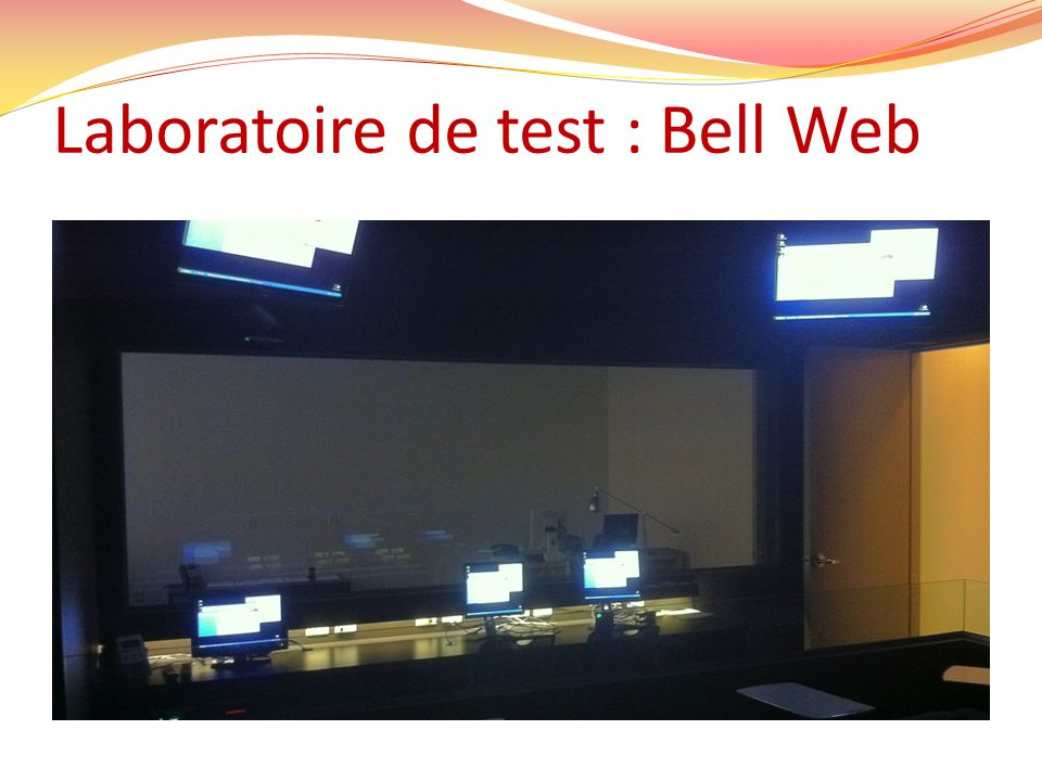 Laboratoire de test : Bell Web