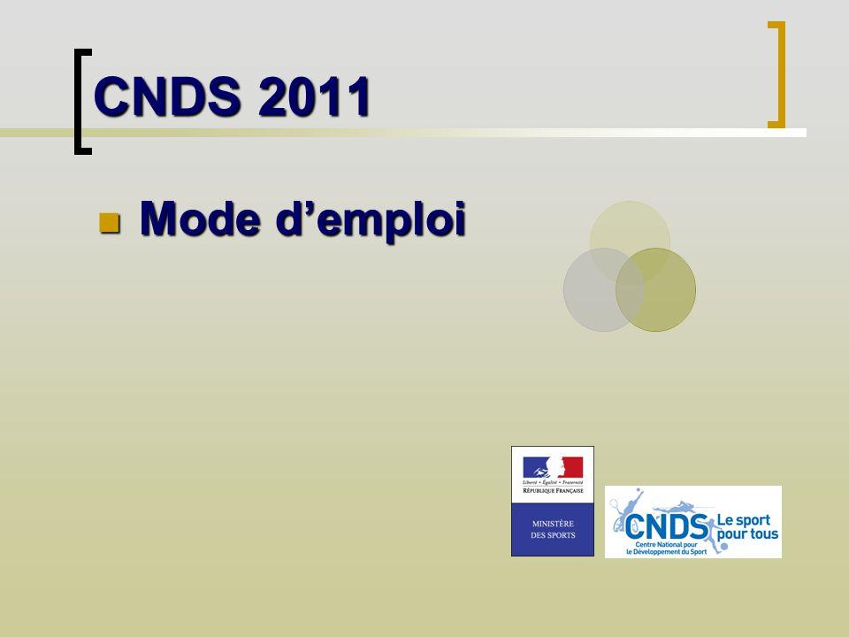 CNDS 2011 Mode demploi Mode demploi