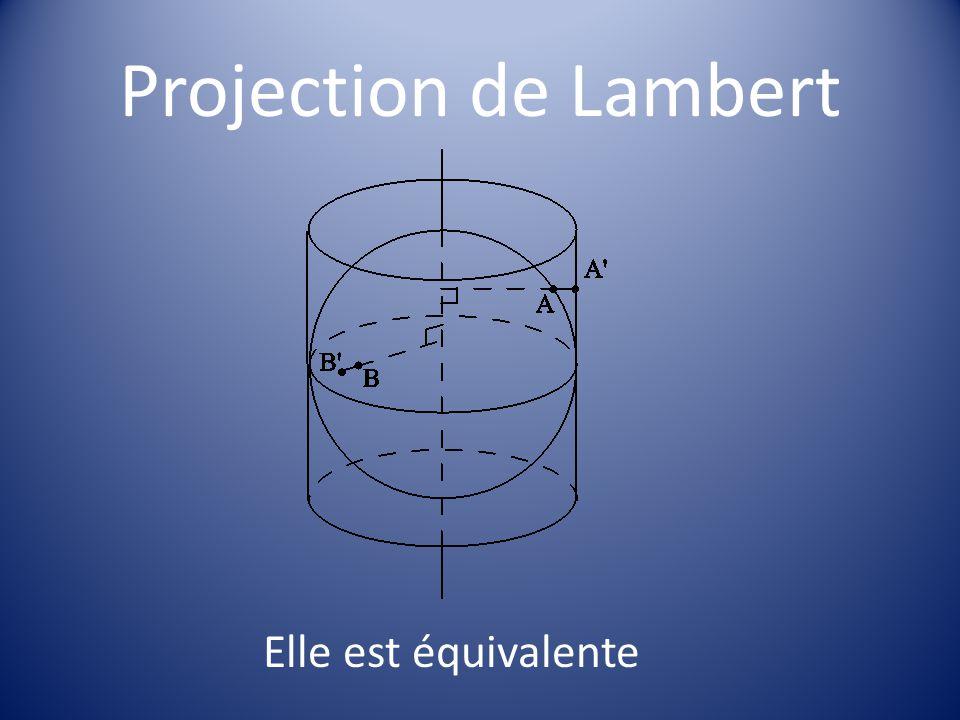 Projection de Lambert Elle est équivalente