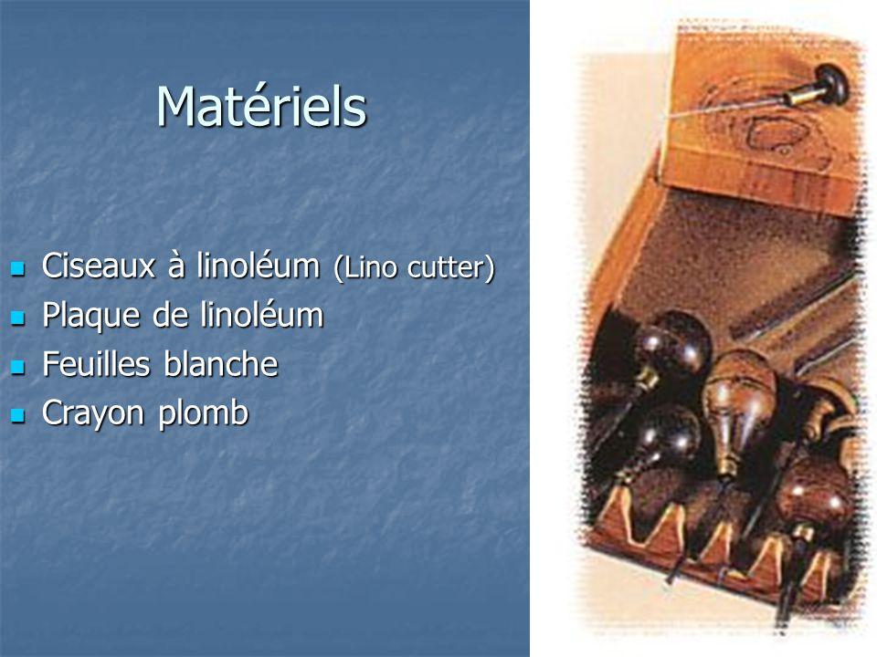 Matériels Ciseaux à linoléum (Lino cutter) Ciseaux à linoléum (Lino cutter) Plaque de linoléum Plaque de linoléum Feuilles blanche Feuilles blanche Cr