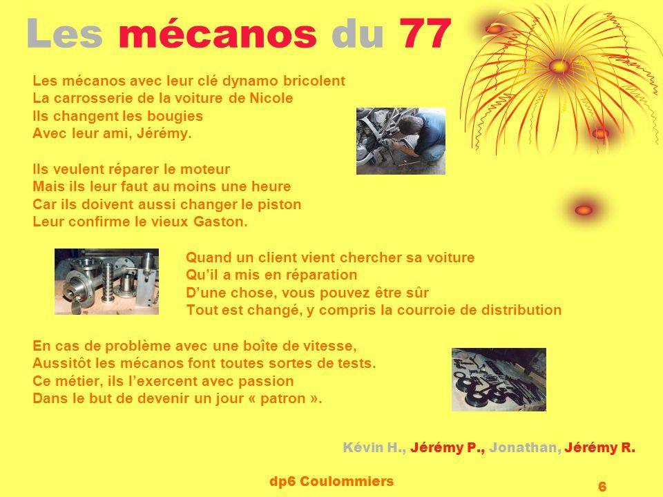 dp6 Coulommiers 6 Les mécanos du 77 Les mécanos avec leur clé dynamo bricolent La carrosserie de la voiture de Nicole Ils changent les bougies Avec le