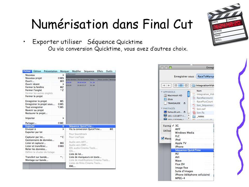 Numérisation dans Final Cut Exporter utiliser Séquence Quicktime Ou via conversion Quicktime, vous avez dautres choix.