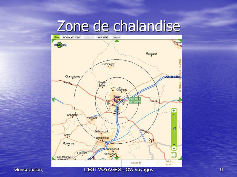 Gence Julien,L'EST VOYAGES -- CW Voyages6 Zone de chalandise