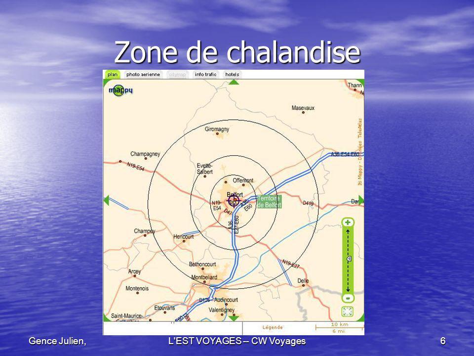 Gence Julien,L EST VOYAGES -- CW Voyages17 Système dInformation Commercial A lagence: Mail, téléphone.