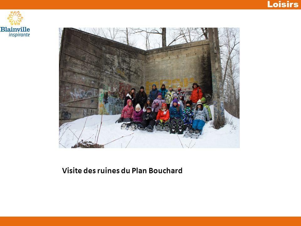 Loisirs Visite des ruines du Plan Bouchard