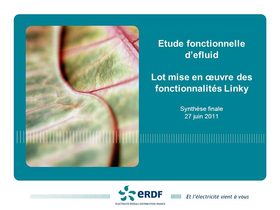 Etude fonctionnelle defluid Lot mise en œuvre des fonctionnalités Linky Synthèse finale 27 juin 2011