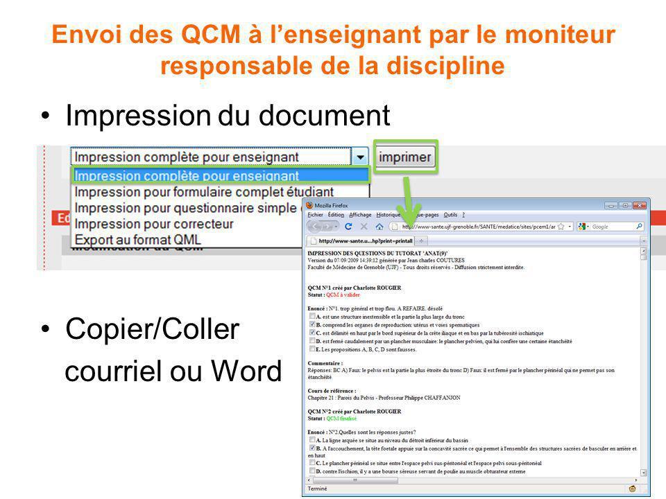 Envoi des QCM à lenseignant par le moniteur responsable de la discipline Impression du document Copier/Coller courriel ou Word