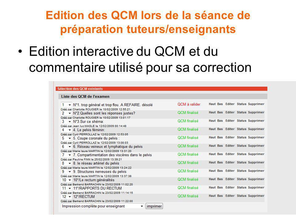 Edition des QCM lors de la séance de préparation tuteurs/enseignants Edition interactive du QCM et du commentaire utilisé pour sa correction