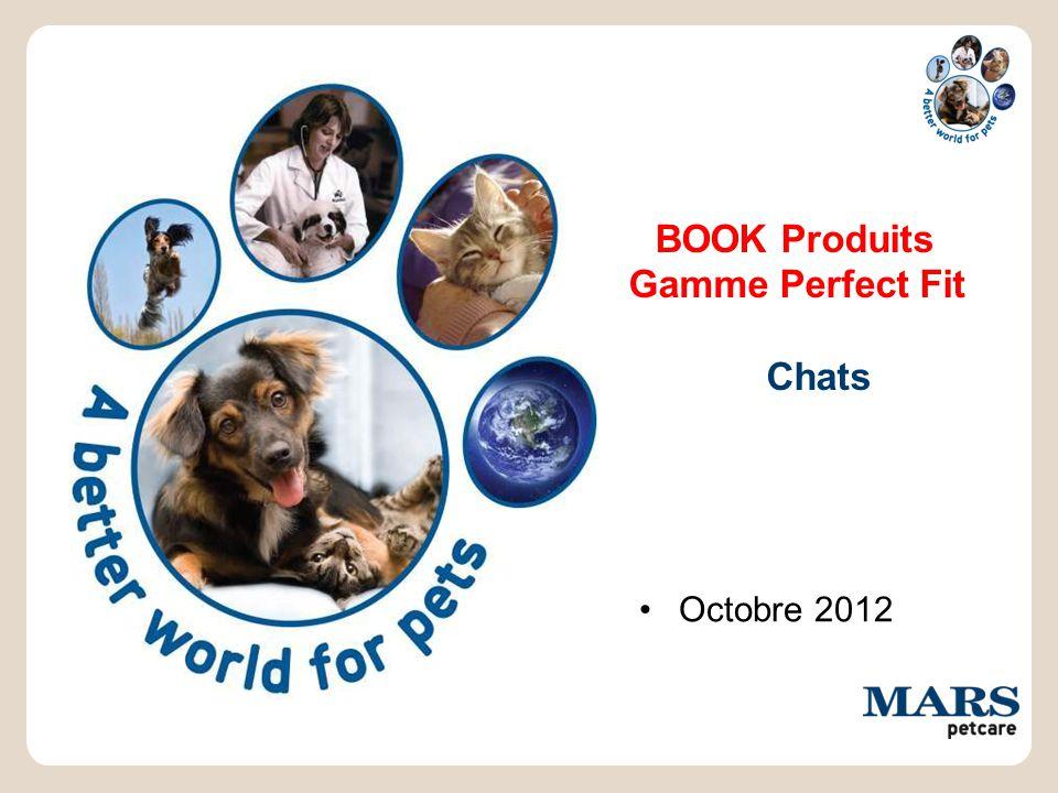 BOOK Produits Gamme Perfect Fit Chats Octobre 2012