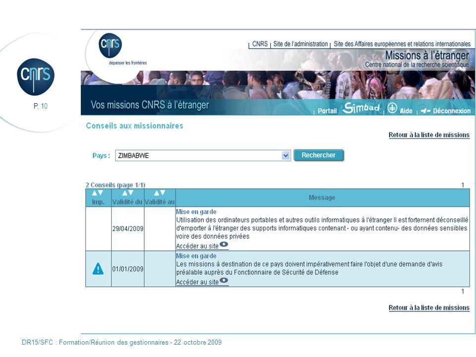 P. 10 DR15/SFC : Formation/Réunion des gestionnaires - 22 octobre 2009