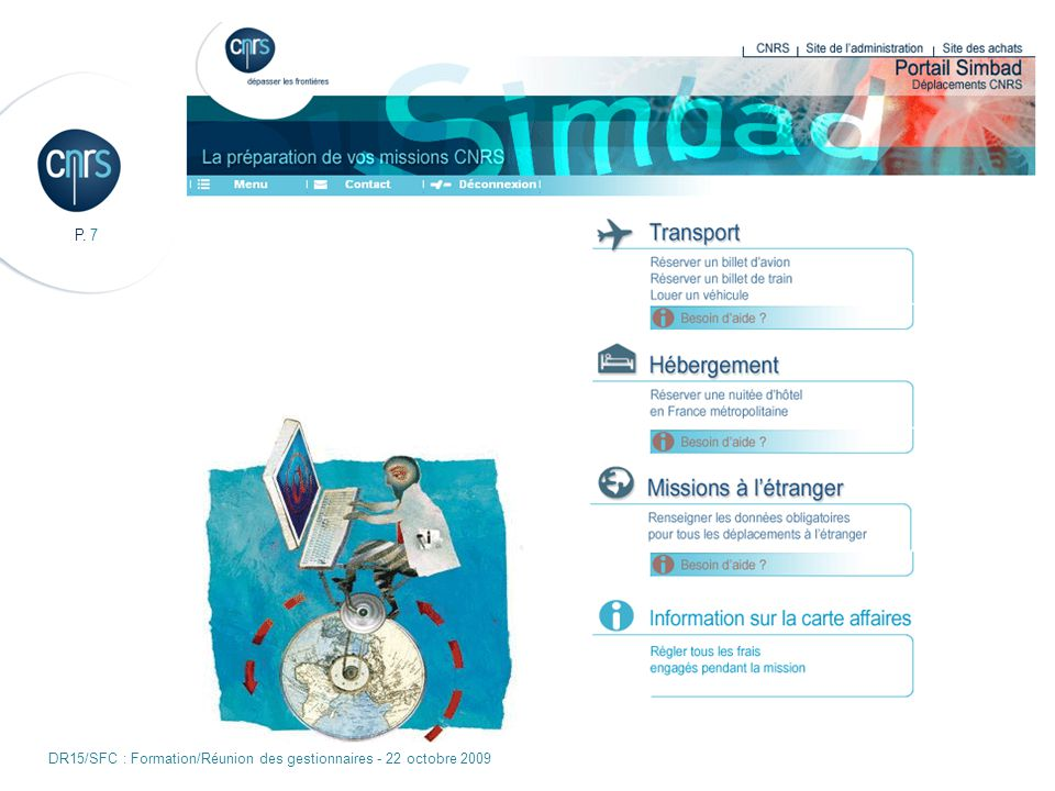 P. 7 DR15/SFC : Formation/Réunion des gestionnaires - 22 octobre 2009