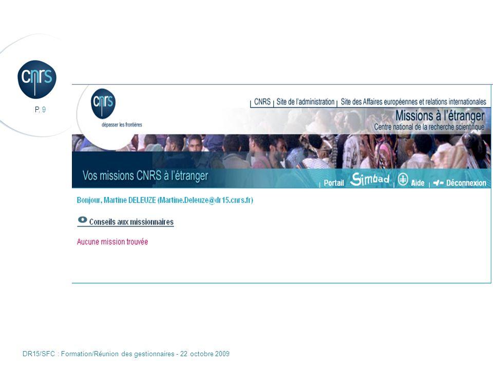 P. 9 DR15/SFC : Formation/Réunion des gestionnaires - 22 octobre 2009